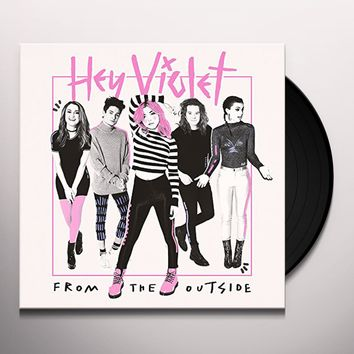 Hey Violet FROM THE OUTSIDE Vinyl Record