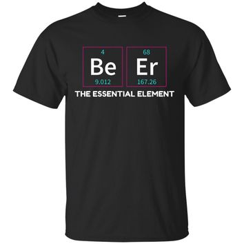 Beer Essential Element Periodic Table Chemistry Pun T-Shirt