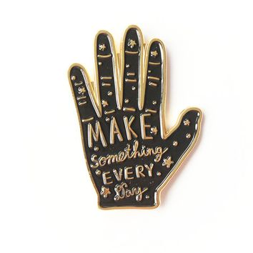 Make Something Hand Pin
