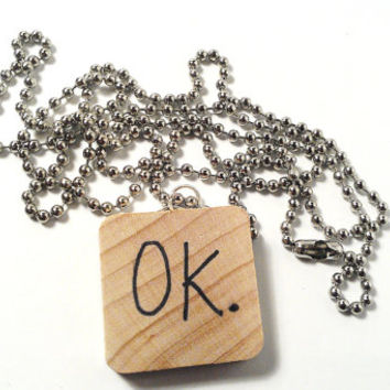 OK. Charm Necklace Designer Statement Wood Imprint Okay Custom Personalized Unisex Men Women Sarcastic Hipster Funny Humor Birthday Gift