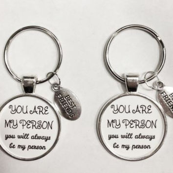 You Are My Person Will Always Be Best Friends Sisters Couples Gift Keychain Set