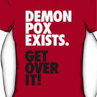Demon Pox Exists Women's T-Shirt