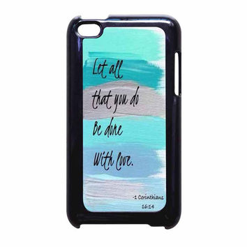 Christian Quotes Bible iPod Touch 4th Generation Case