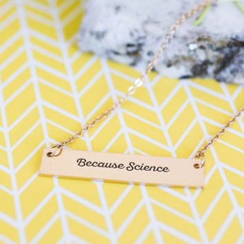 Why? Because Science Gold / Silver Bar Necklace