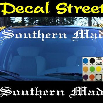 Southern Made Windshield Visor Die Cut Vinyl Decal Sticker Diesel Old English Lettering