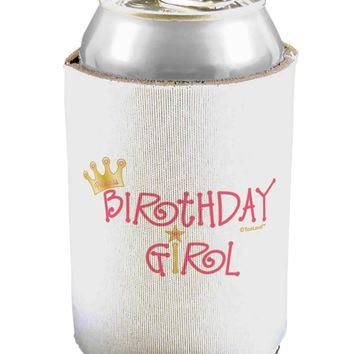 Birthday Girl - Princess Crown and Wand Can / Bottle Insulator Coolers by TooLoud