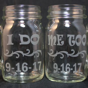 16 Ounce Wedding Glasses Set, Couples Toast, I Do-Me Too, Sand Etched Mugs, His and Hers Wedding Mugs