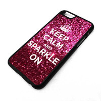 KEEP CALM AND SPARKLE ON iPhone 4/4S 5/5S 5C 6 6 Plus iPod 4 5 6, Samsung S3 S4 S5 S6 Edge Mini Note 2 3 4, HTC One X M7 M8 Case Cover