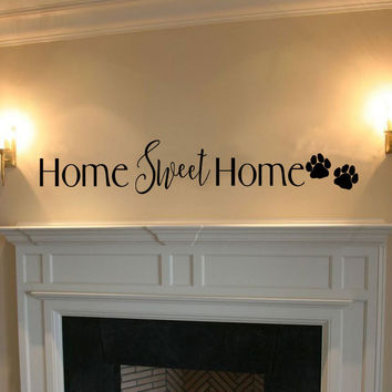 Home Sweet Home with Paw Prints Vinyl Wall Words Decal Sticker Graphic