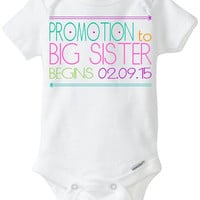 "Big Sister Pregnancy Announcement: Gerber Onesuit brand - ""Promotion to Big Sister begins on Due Date"" New Little Brother / Little Sister"