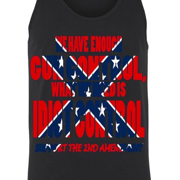 Men's Confederate Rebel Flag Tank Top What We Need Is Idiot Control: WHITE (XXL)