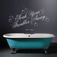 Wall Decal Vinyl Sticker Decals Art Decor Design Lettering Sign Bubbles Troubles Away Inspiring Words Letters Bedroom Living Room (r270)
