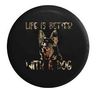 Life is Better with a Dog German Sheppard K9 RV Camper Jeep Spare Tire Cover