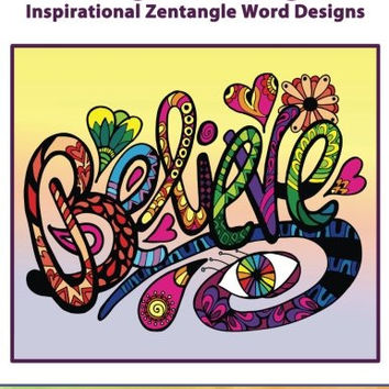ZenThoughts Coloring Book: Inspirational Zentangle Word Designs (ZenThoughts Coloring Books) (Volume 4)