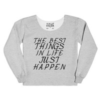 the best things in life just happen-Female Heather Grey T-Shirt