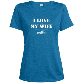 I Love It When My Wife Lets Me Ride My Motorcycle LST360 Sport-Tek Ladies' Heather Dri-Fit Moisture-Wicking T-Shirt