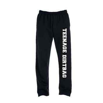 Teenage dirtbag or teenage runaway monday (crossed out0 LOL ur not sweatpants  adult and youth Size sweatpants open bottom