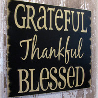 Grateful Thankful Blessed Antiqued Inspiration by cellardesigns