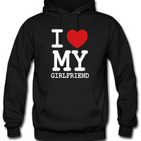 I LOVE MY GIRLFRIENDd Hoodie