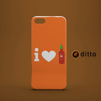I HEART SRIRACHA Design Custom Case by ditto! for iPhone 6 6 Plus iPhone 5 5s 5c iPhone 4 4s Samsung Galaxy s3 s4 & s5 and Note 2 3 4