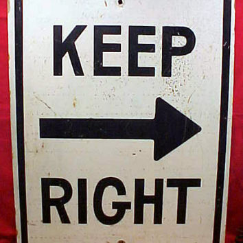 KEEP RIGHT Traffic Sign To Children's Room Vintage Party Function Bathroom