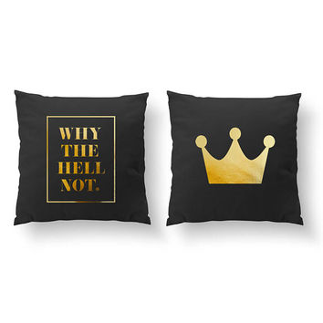 SET of 2 Pillows, Why The Hell Not Pillow, Crown Pillow, Nursery Decor, Throw Pillow, Kids Pillow, Cushion Cover, Gold Decorative Pillow