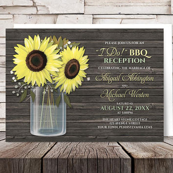 Sunflower I Do BBQ Reception Only Invitations - Yellow Country Rustic Brown Wood and Mason Jar Post-Wedding Reception - Printed Invitations
