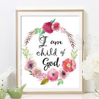 I Am a Child of God Printable nursery quote art baptism gifts print printable wall art quote art wall  framed quotes nursery baby room decor