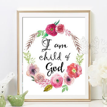I Am A Child Of God Printable Nursery Quote Art Baptism Gifts Print Wall