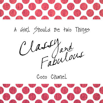Coco Chanel Quote, Classy and Fabulous - Digital Print, Home Printable Wall Art INSTANT DOWNLOAD