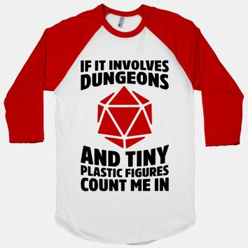 If It Involves Dungeons And Tiny Plastic Figures, Count Me In