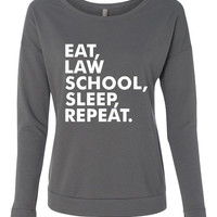 Eat, Law School, Sleep, Repeat Longsleeve. Funny Shirt Great Gift Ideas. Next Level Ladies Long Sleeve Scoopneck TShirt 6931