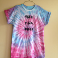 Tie- dyed 'teen pizza queen' t- shirt