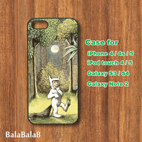 Where the Wild Things Are-iPhone  4 case, iphone 5 Case,iPod  touch 4 case , iPod touch 5 case , Samsung Galaxy S3 , S2 , Note 2 case