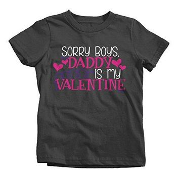 Shirts By Sarah Girl's Daddy Is My Valentine Kids Funny Valentine's Day T-Shirt