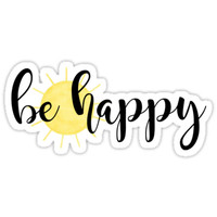 'Be Happy' Sticker by P H
