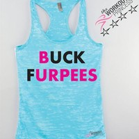 Buck Furpees Workout Tank, Fuck Burpees funny gym tank top