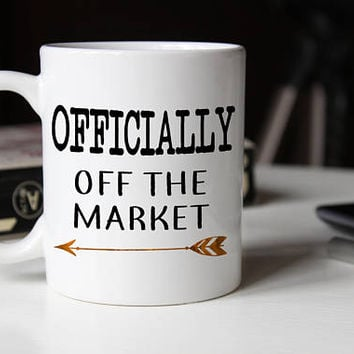 Officially off the market mug, Groom Gift, Newly Engaged Gift for him, Personalized mug, Engagement Gift Mug, Engagement Mug for him,