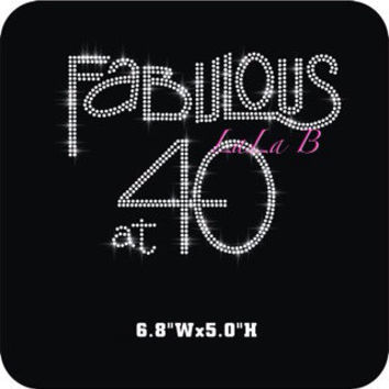 Fabulous at 40 rhinestone hot fix iron on heat transfer for shirts - 40th birthday appliqué