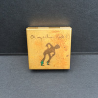 "Vintage Brass Pill Case/Trinket Box with inscription of ""Oh My Aching Back"""