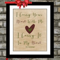 Long Distance Relationship Quote Art: I Carry Your Heart With Me Typography Unique Custom Wall Art Quote 8X10 Poster Office Decor Gift Print