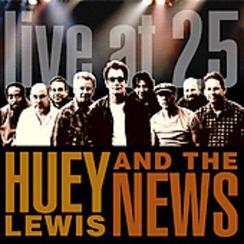 Live At 25 US Release - Huey Lewis, CD