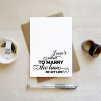I can't wait to marry the love of my life card. Wedding Day Cards. LC301