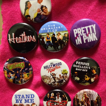 Item 070 80s Teen Movies Button Pack One Inch Pins Heathers Pretty In Pink Fast Times Breakfast Club Wizard Hollywood Knights Ferris Bueller