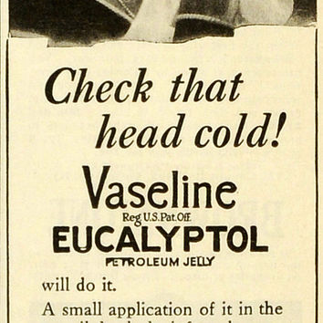 1922 Ad Chesebrough Vaseline Eucalyptol Petroleum Jelly Head Cold Sneezing MX7