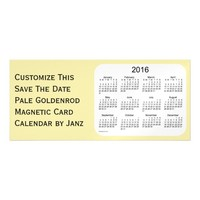 2016 Pale Goldenrod Calendar by Janz 9x4 Magnet Magnetic Invitations