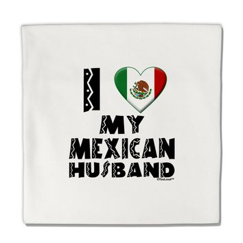"I Heart My Mexican Husband Micro Fleece 14""x14"" Pillow Sham by TooLoud"