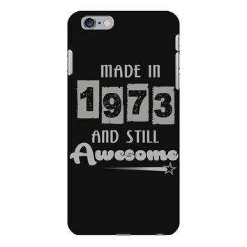made in 1973 and still awesome iPhone 6 Plus/6s Plus Case