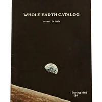 Whole Earth Catalog: Access to Tools - Stewart Brand
