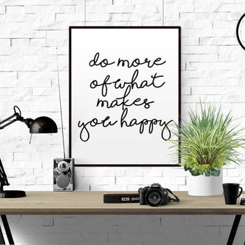 INSPIRATIONAL HOME DECOR Do More Typography Print inspirational poster wall decor art inspiration motivated Do more what makes you happy